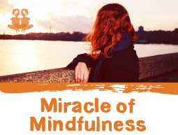 miracle of mindfulness course in London