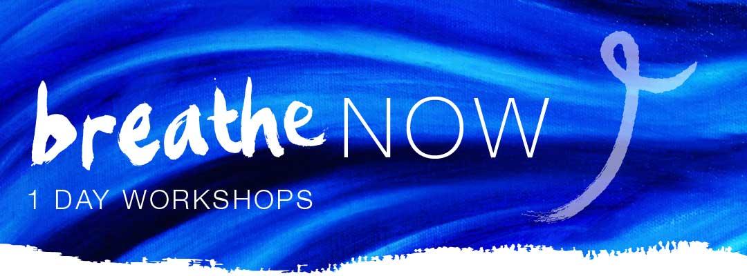 BreatheNow - One Day Workshops