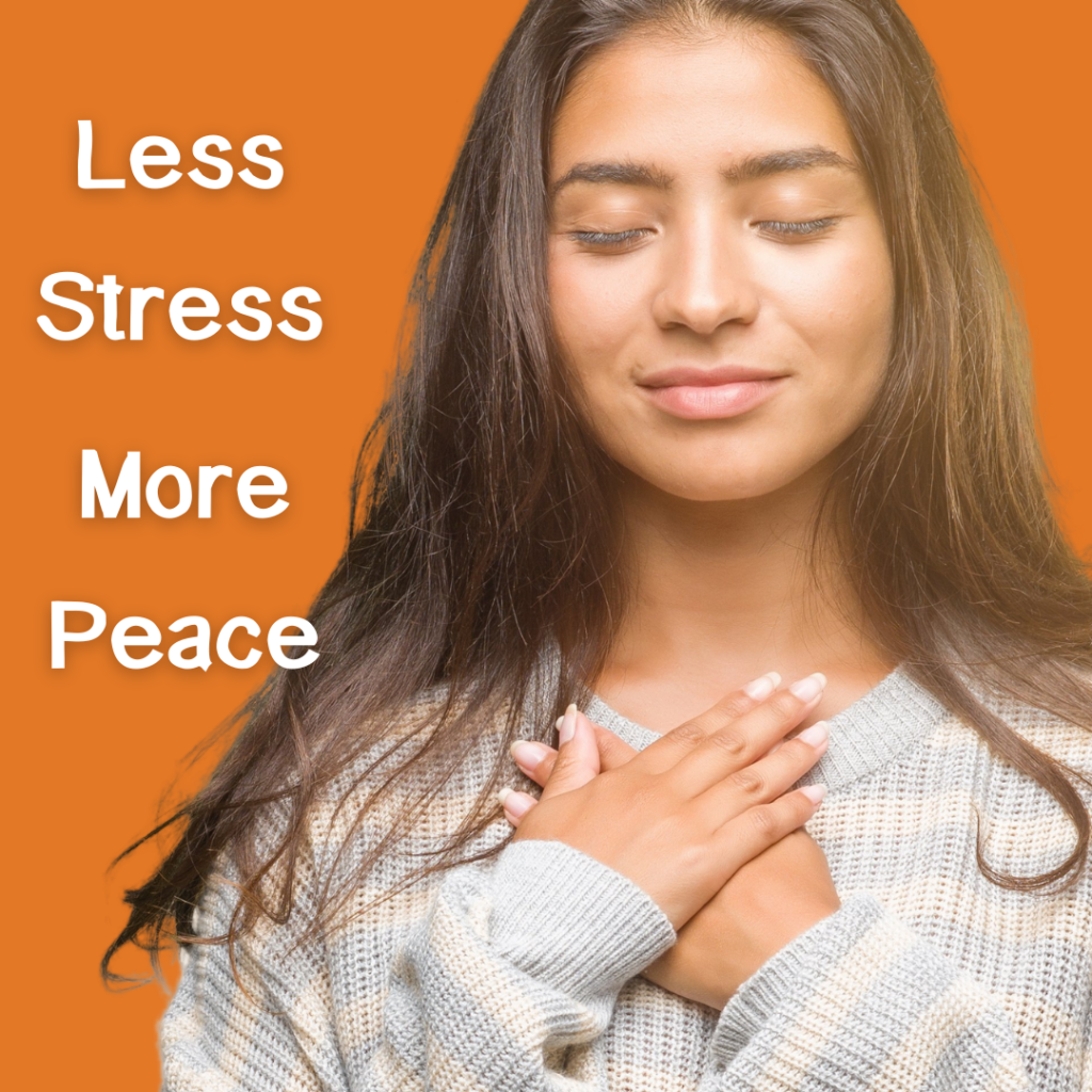 Less stress more peace mindfulness